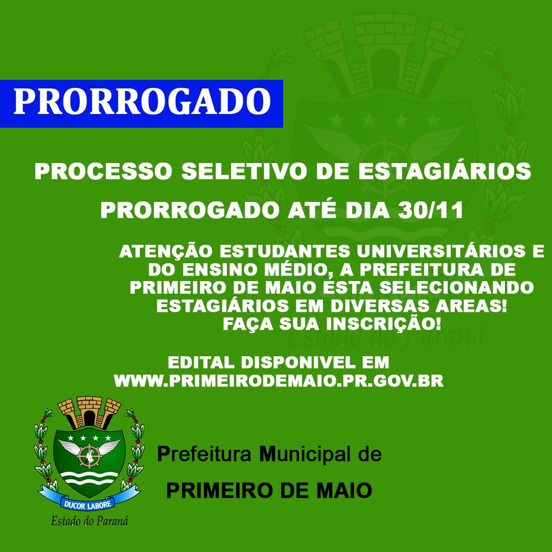 PRORROGADA AS INSCRIÇÕES PARA PARA SELEÇÃO DE ESTAGIÁRIOS