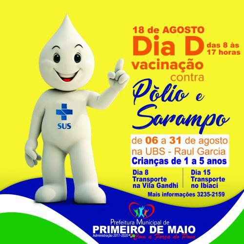CAMPANHA DE VACINAÇÃO CONTRA SARAMPO E PÓLIO COMEÇA NO DIA 6