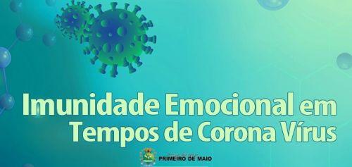 IMUNIDADE EMOCIONAL EM TEMPOS DE CORONAVÍRUS.