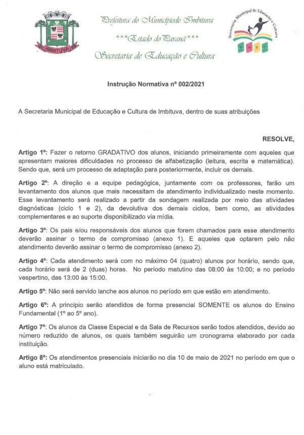 Sobre o RETORNO das atividades PRESENCIAIS de alunos da rede MUNICIPAL.