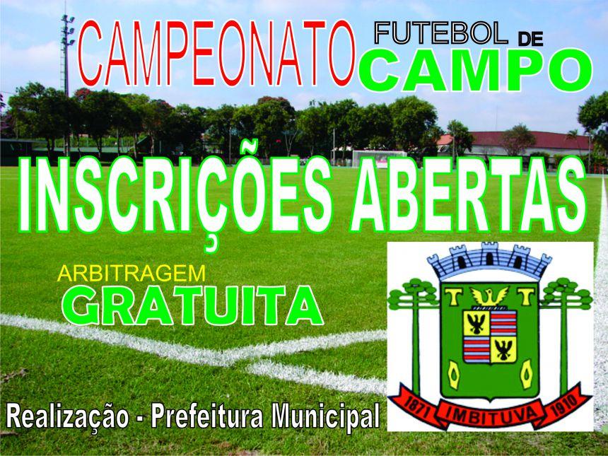 Inscrições Abertas para o  Campeonato de Futebol de Campo de Imbituva-Pr