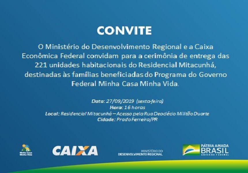 Convite Cerimônia de Entrega das Casas do Residencial Mitacunhá