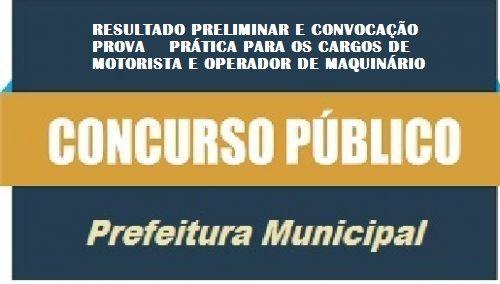 RESULTADOR PRELIMINAR E CONVOCAÇÃO PARA A PROVA PRÁTICA - EDITAL DE CONCURSO PÚBLICO Nº 001/2019 - E -