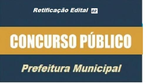 EDITAL DE CONCURSO PÚBLICO Nº 001/2019 - RETIFICAÇÃO 2