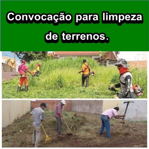 CONVOCAÇÃO PARA LIMPEZA DE TERRENOS