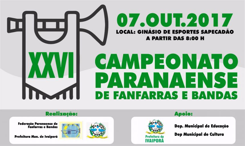 Ivaiporã sedia XXVI Campeonato Paranaense de Fanfarras e Bandas, neste sábado, dia 7 de outubro