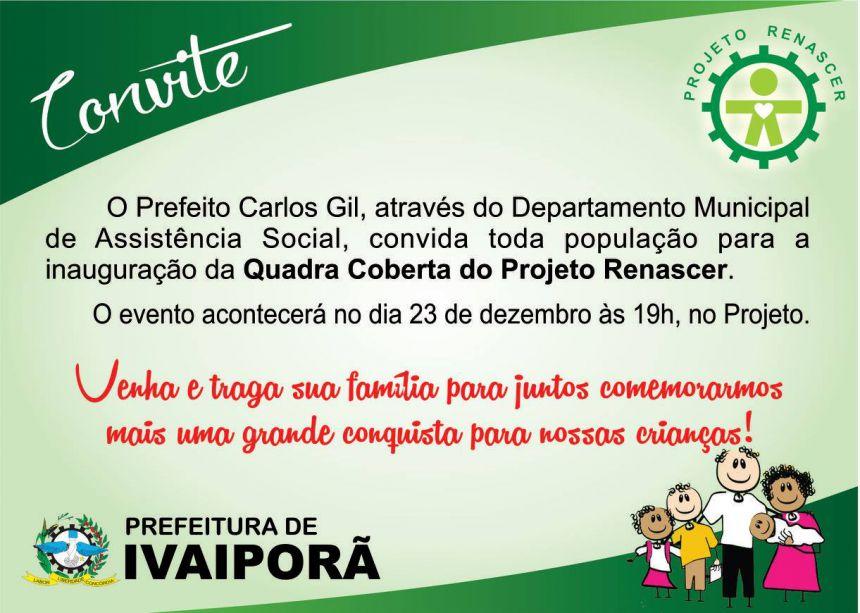 Nova quadra do Projeto Renascer em Ivaiporã já tem data de inauguração.