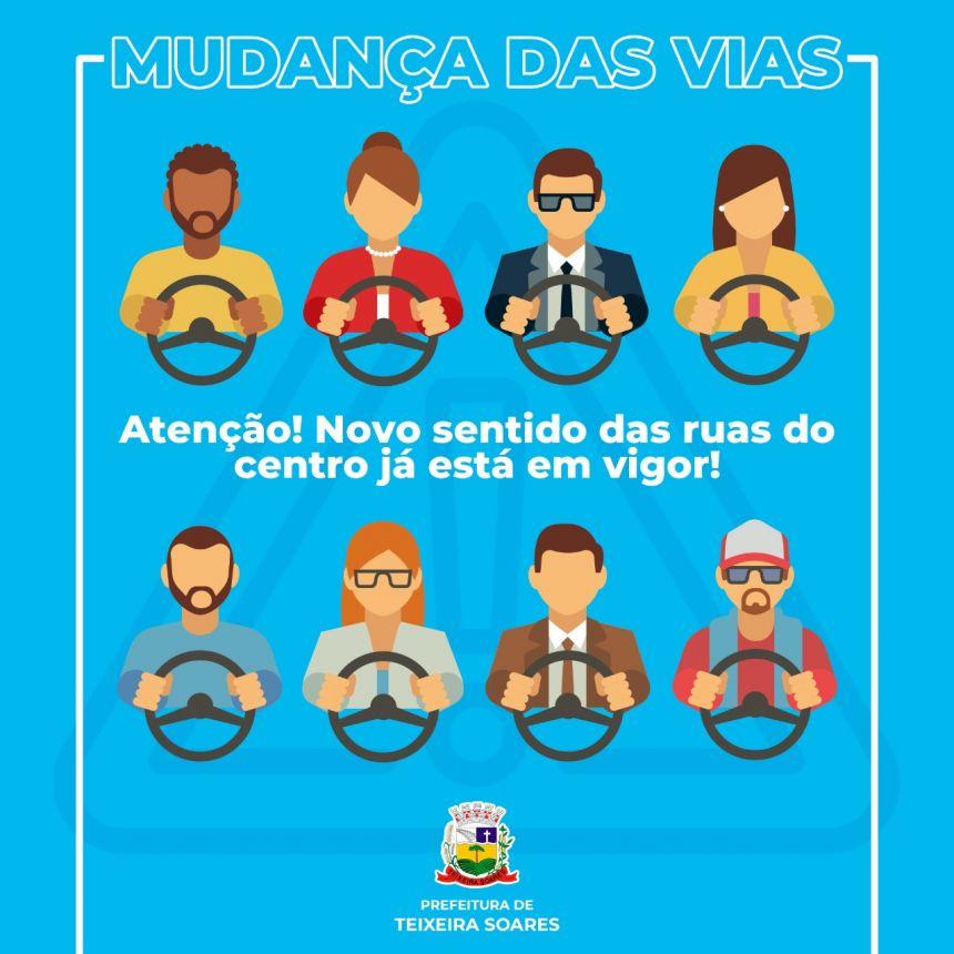 ATENÇÃO: NOVOS SENTIDOS DE RUAS EM VIGOR.