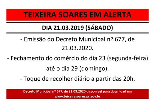 Fechamento do Comércio - Decreto 677, de 21.03.2020.