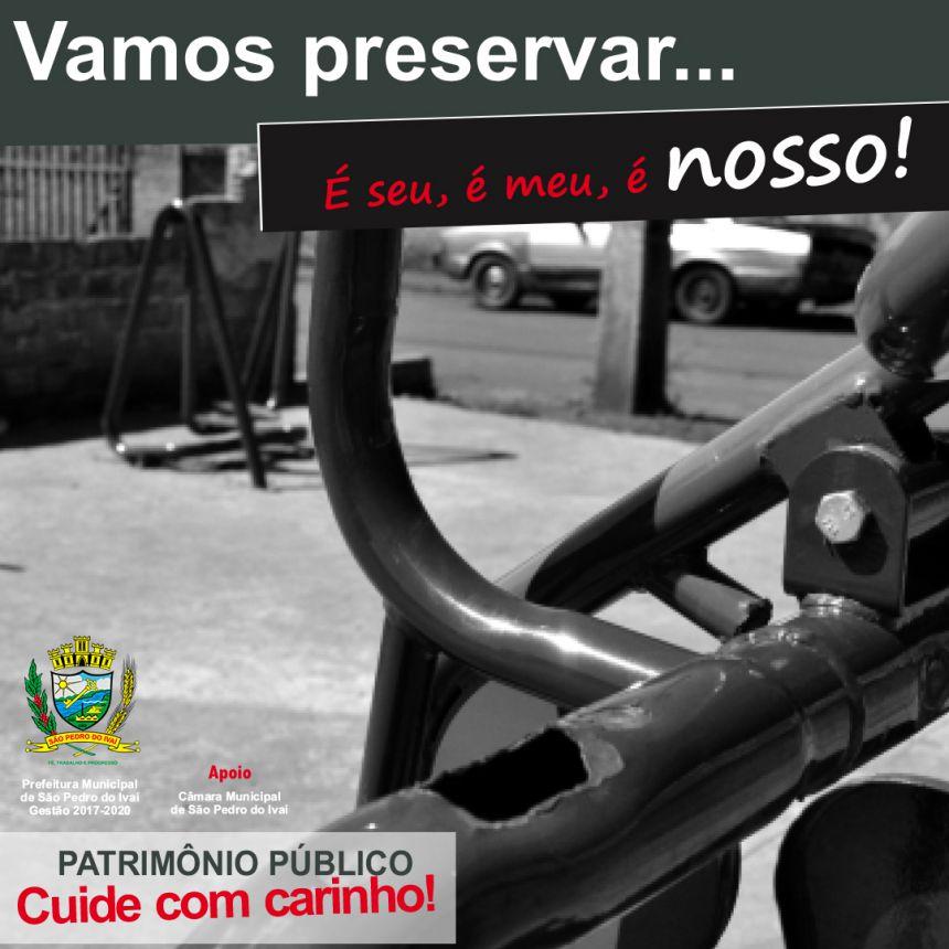 Prefeitura lança campanha de preservação do Patrimônio Público