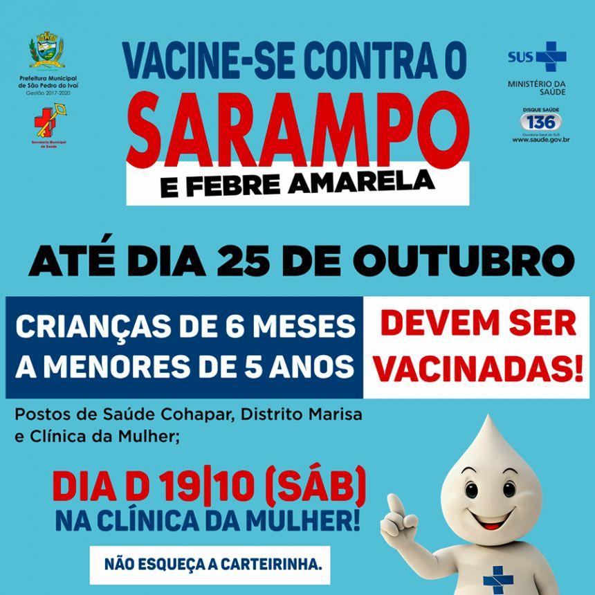 Vacinação contra o Sarampo vai até dia 25 de outubro