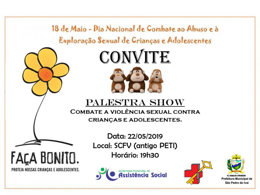 Palestra show sera na quarta-feira, dia 22 de maio, as 19h30