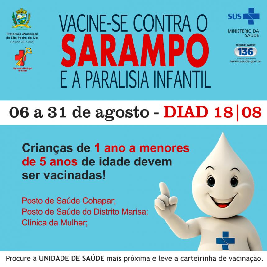 Campanha de vacinação contra sarampo e paralisia infantil inicia dia 6