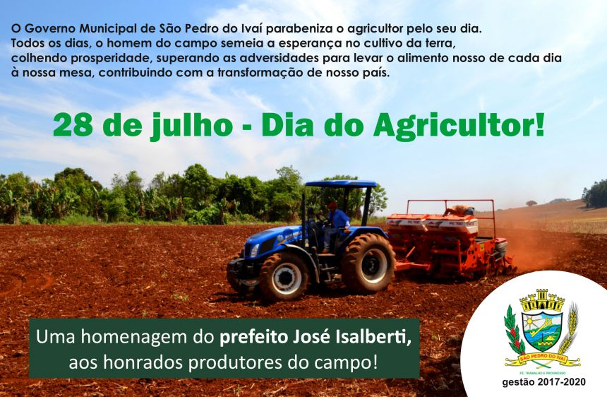 Prefeito José Isalberti valoriza agricultor de SPI pelo seu dia