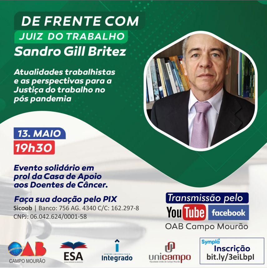 DE FRENTE COM O JUIZ DO TRABALHO SANDRO GILL BRITEZ