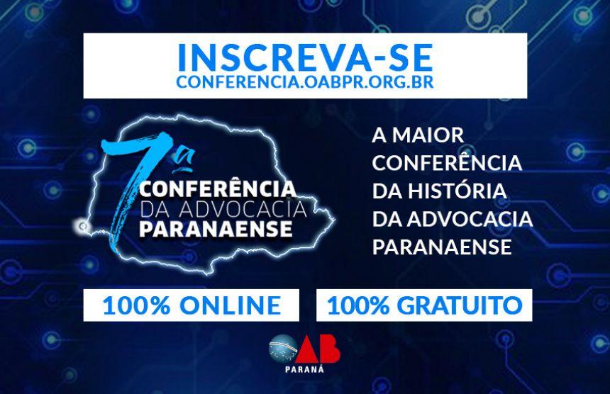 Abertas as inscrições gratuitas para a 7ª Conferência da Advocacia Paranaense