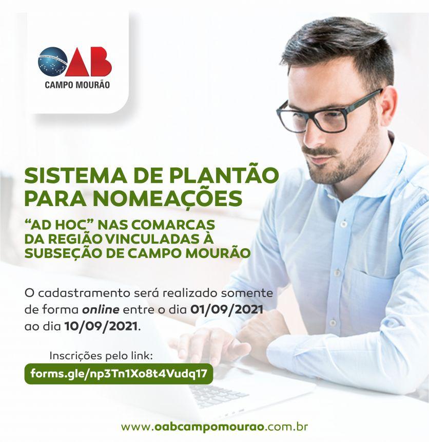 """Sistema de Plantão para nomeações """"ad hoc"""" nas Comarcas da região vinculadas à Subseção de Campo Mourão"""