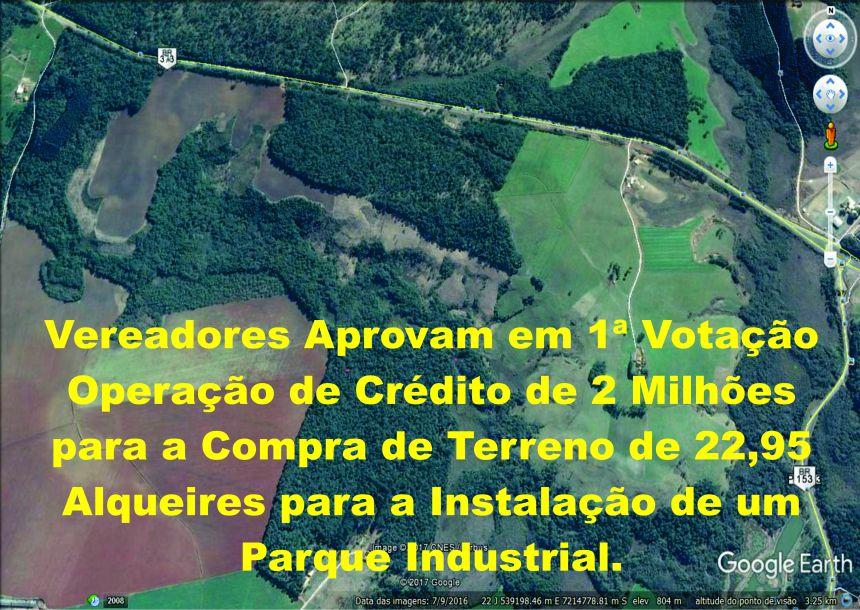 Vereadores Aprovam em 1ª Votação Operação de Crédito de 2 Milhões para a Compra de Terreno de 22,95 Alqueires para a Instalação de um Parque Industrial.