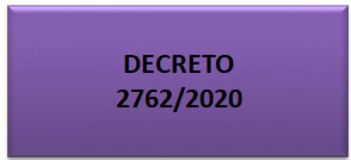 DECRETO 2762/2020