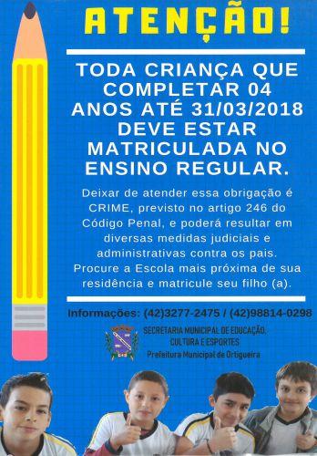 TODA CRIANÇA COM MAIS DE 04 ANOS DEVE ESTAR MATRICULADA NA ESCOLA