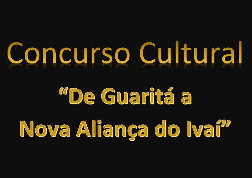 "Concurso Cultural ""De Guaritá a Nova Aliança do Ivaí"""