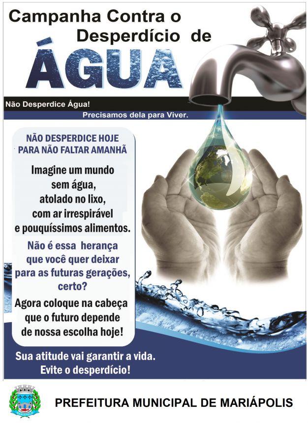 Campanha Conta o Desperdício de Água.