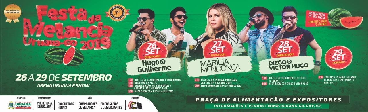 42ª27 FESTA NACIONAL DA MELANCIA - URUANA - GOIÁS ) 26 a 29 de setembro