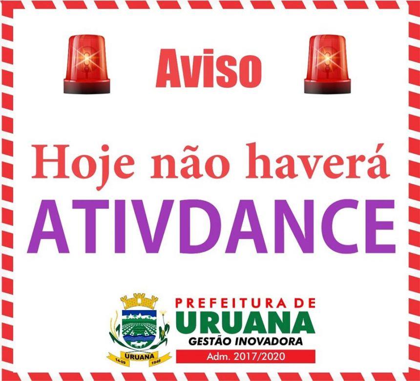 Excepcionalmente nesta quarta-feira (14) não haverá Atividance.
