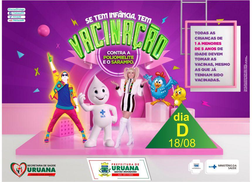 """Dia """"D"""" contra Sarampo e Poliomielite acontece no sábado, dia 18."""