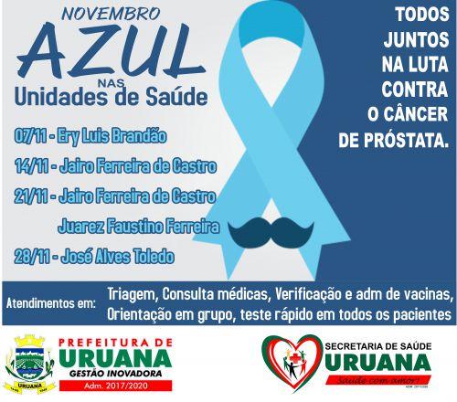 SECRETARIA MUNICIPAL DE SAÚDE DE URUANA DIVULGA CALENDÁRIO DAS AÇÕES DA CAMPANHA NOVEMBRO AZUL