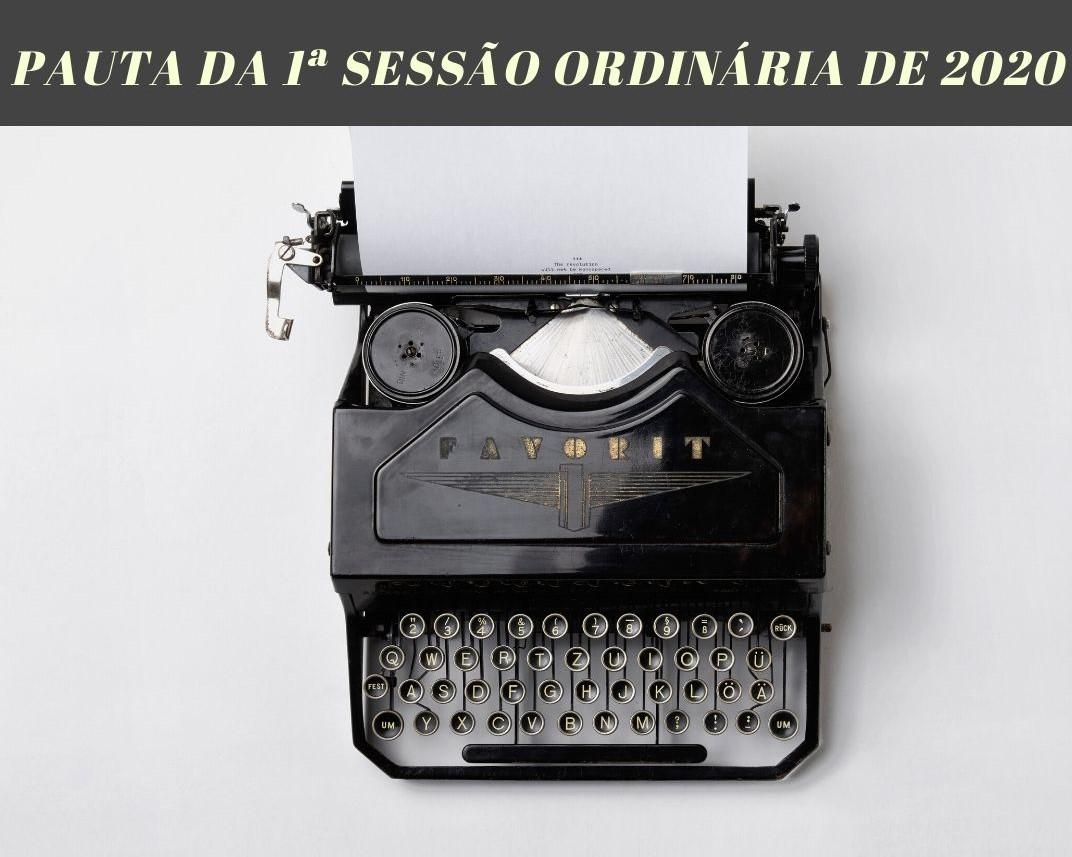 CÂMARA REALIZARÁ A PRIMEIRA SESSÃO ORDINÁRIA DE 2020