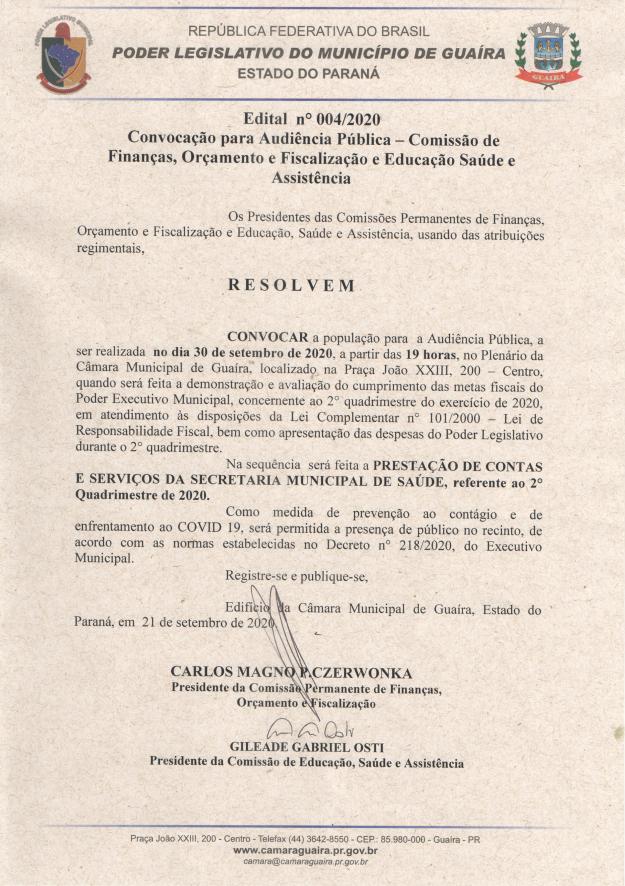 AUDIÊNCIA PÚBLICA PARA PRESTAÇÃO DE CONTAS DO PODER EXECUTIVO E LEGISLATIVO NA PRÓXIMA QUARTA-FEIRA (30)
