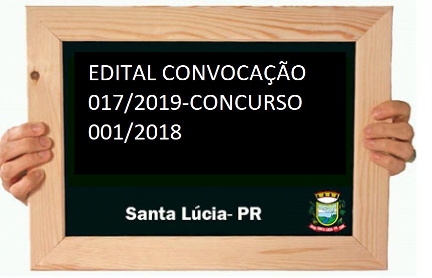 CONCURSO PÚBLICO Nº 001/2018    Edital Nº 017/2019