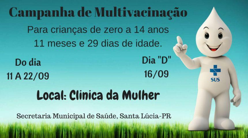Campanha de Multivacinação!