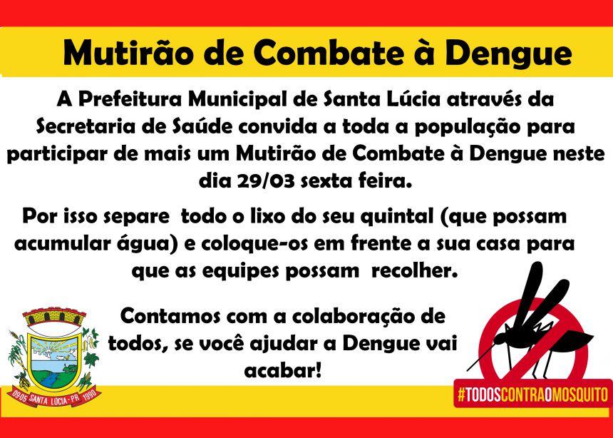 Mutirão de Combate à Dengue!