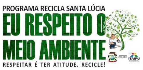 PROJETO RECICLA SANTA LÚCIA!
