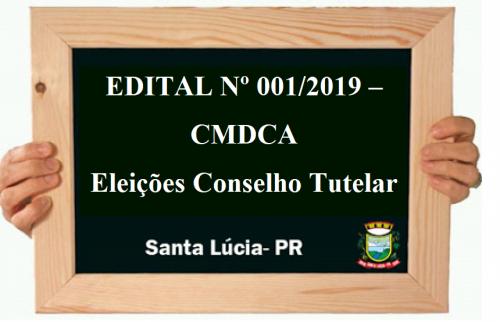 EDITAL Nº 001/2019 - CMDCA Eleições Conselho Tutelar