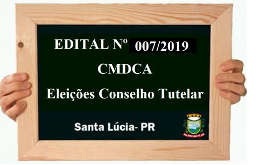 EDITAL Nº. 007/2019 - CMDCA