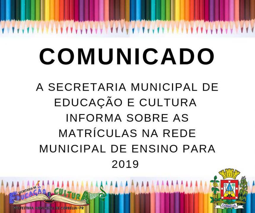 INFORMATIVO SOBRE MATRÍCULAS NA REDE MUNICIPAL DE ENSINO PARA 2019