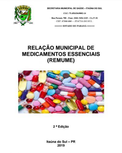 RELAÇÃO MUNICIPAL DE MEDICAMENTOS ESSENCIAIS (REMUME)
