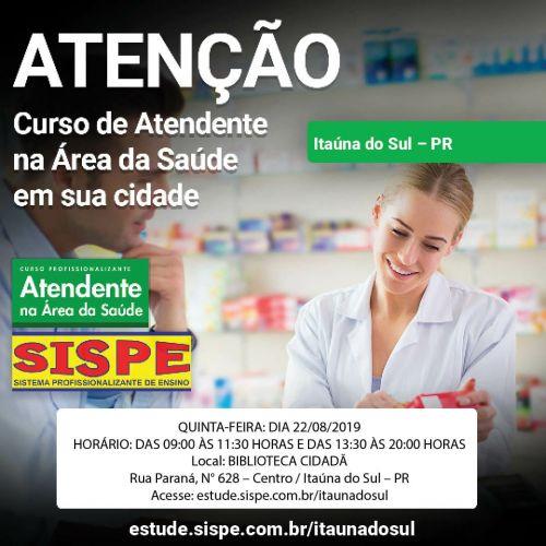 SISPE - Curso Profissionalizante de Atendente na Área da Saúde em Itaúna do Sul.
