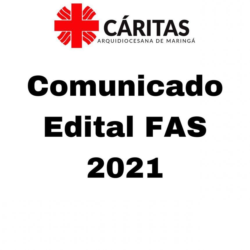 Comunicado Edital FAS - 2021