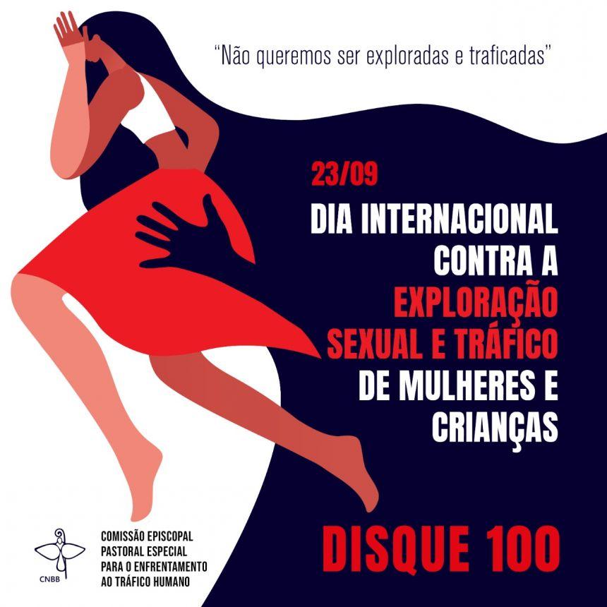O Dia Internacional contra a Exploração Sexual e o Tráfico de Mulheres e Crianças