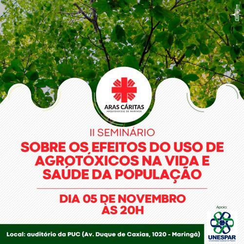 II Seminário Sobre os Efeitos do Uso de Agrotóxicos na Vida e na Saúde da População
