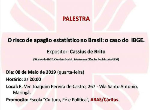 Palestra: O Risco de Apagão Estatístico no Brasil:O Caso do IBGE