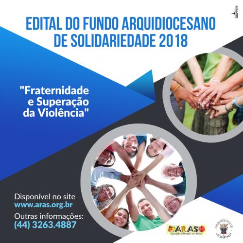 Edital Aberto - Fundo Arquidiocesano De Solidariedade 2018