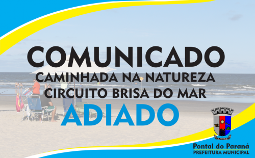 Comunicado - Circuito Brisa do Mar adiado