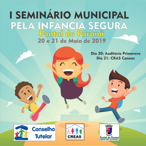 Vem aí o I Seminário pela Infância Segura de Pontal do Paraná