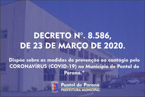 Alteração do decreto nº 8.575, de 17 de março de 2020, que dispõe sobre as medidas de prevenção ao contágio pelo CORONAVÍRUS (COVID-19) no Município de Pontal do Paraná