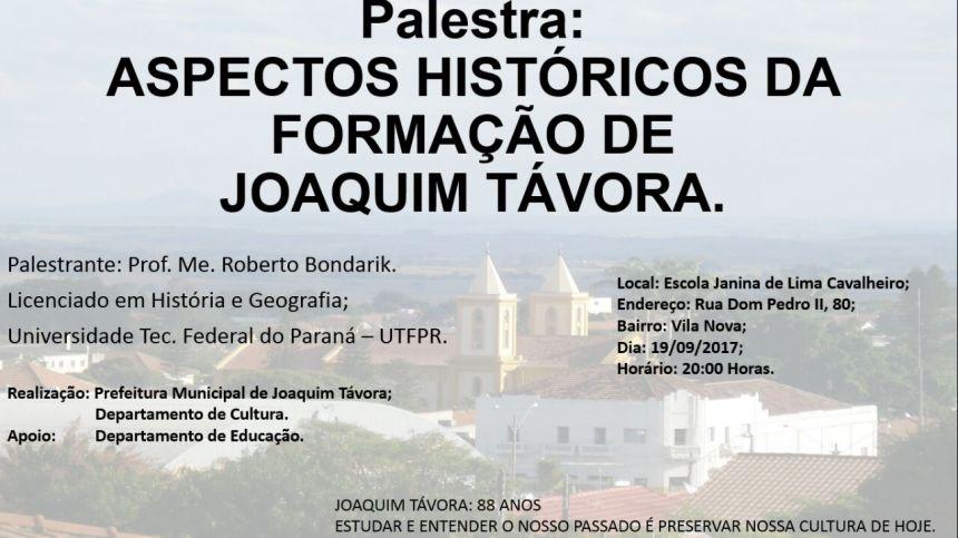 JOAQUIM TÁVORA RECEBE PALESTRA SOBRE A HISTÓRIA DO MUNICÍPIO NESTA TERÇA-FEIRA